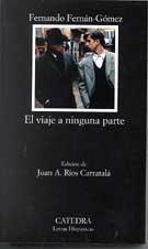 9788437619750: El Viaje a Ninguna Parte (Letras Hispanicas) (Spanish Edition)