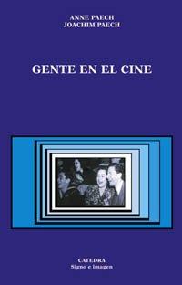 9788437619804: Gente en el cine / People in the Teather (Signo E Imagen) (Spanish Edition)