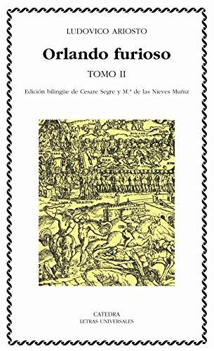 2: Orlando furioso, tomo II (Spanish Edition) (843761984X) by Ludovico Ariosto