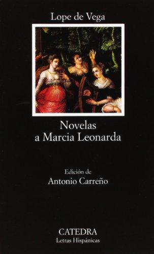 9788437619897: 487: Novelas a Marcia Leonarda (Letras Hispánicas)
