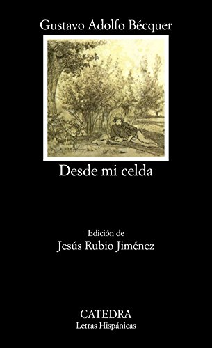 9788437619965: Desde Mi Celda / From My Cell (Letras Hispanicas / Hispanic Writings) (Spanish Edition)