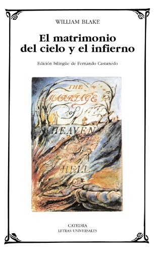 9788437620008: El matrimonio del cielo y el infierno / The Marriage of Heaven and Hell (Letras Universales / Universal Writings) (Spanish Edition)