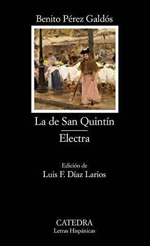 9788437620114: La de San Quintín; Electra (Letras Hispánicas)