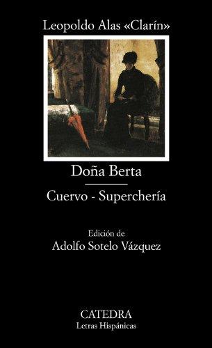 DOÑA BERTA / CUERVO / SUPERCHERIA: CLARIN