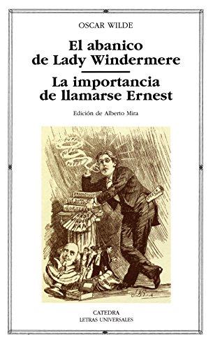 Abanico de Lady Windermere, El / La: Wilde, Oscar:
