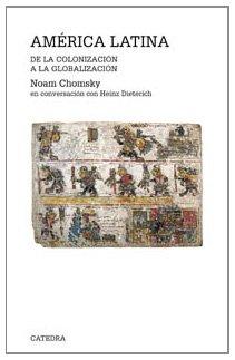 9788437620879: América Latina: De la colonización a la globalización (Teorema. Serie Mayor)