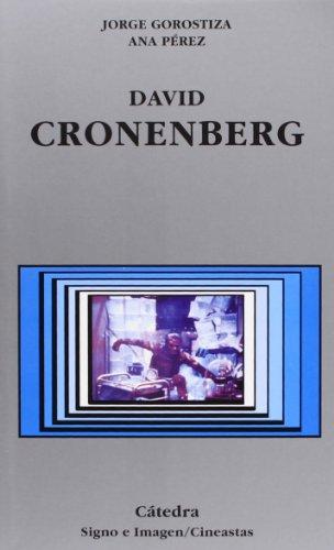 9788437621012: David Cronenberg (Signo E Imagen - Signo E Imagen. Cineastas)