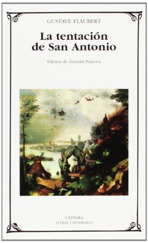 9788437621166: La tentación de San Antonio (Letras Universales)