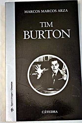 9788437621203: Tim Burton (Signo E Imagen) (Spanish Edition)