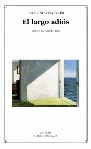 9788437621241: 362: El largo adios (Letras Universales / Universal Writings) (Spanish Edition)