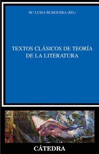 Textos clasicos de teoria de la literatura: Maria L. Burguera