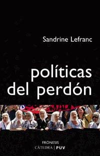 9788437621449: Politicas del perdon / Politics of Forgiveness (Fronesis) (Spanish Edition)