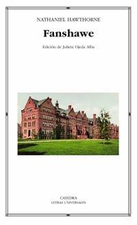 9788437621470: Fanshawe (Letras Universales) (Spanish Edition)