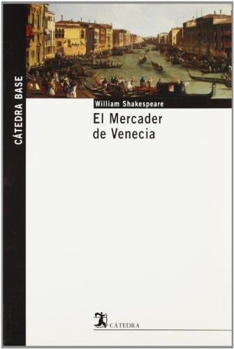 9788437621562: El Mercader de Venecia (Cátedra base)