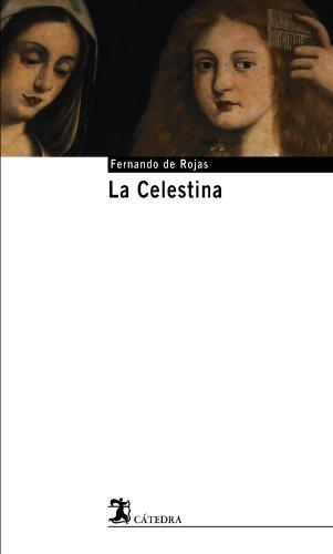 9788437621593: La Celestina / The Celestine