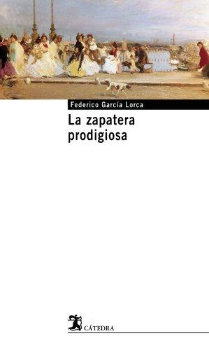 9788437621609: La zapatera prodigiosa (Cátedra Base)