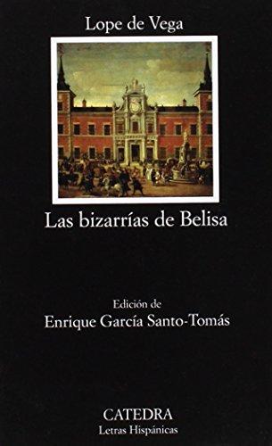 9788437621654: Las bizarrías de Belisa (Letras Hispánicas)