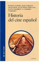 Historia del cine espanol (SIGNO E IMAGEN): Gubern; Roman. Monterde;