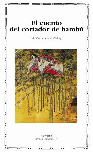 9788437621838: El cuento del cortador de bambú (Letras Universales)