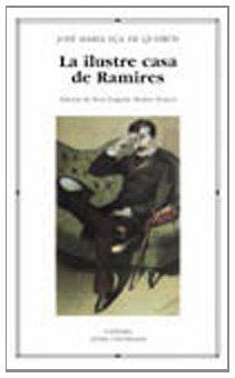 9788437621845: La ilustre casa de Ramires (Letras Universales)