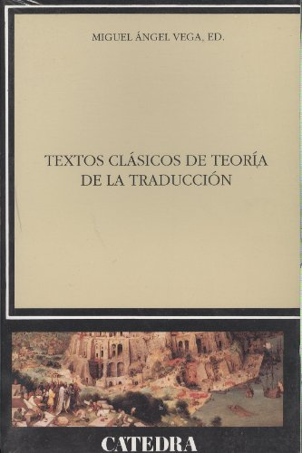 9788437621999: Textos clasicos de teoria de la traduccion/ Classic Text of the Theory of Translation (Linguistica) (Spanish Edition)