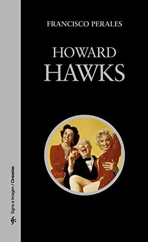 9788437622064: Howard Hawks (Signo E Imagen) (Spanish Edition)