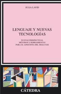 9788437622088: Lenguaje y nuevas tecnologias / Language and New Technologies (Linguistica) (Spanish Edition)