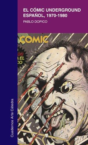 9788437622194: El cómic underground español, 1970-1980 (Cuadernos Arte Cátedra)