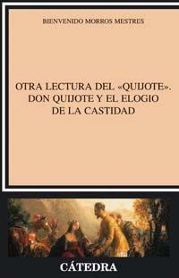 Otra lectura del Quijote: Don Quijote y: Morros, Bienvenido