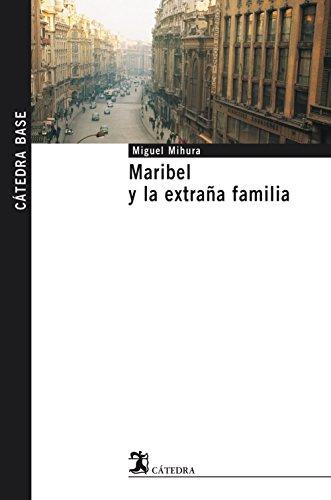9788437622231: Maribel y la extraña familia (Cátedra Base)