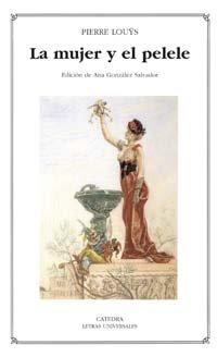 9788437622392: La Mujer y El Pelele (Letras Universales) (Spanish Edition)