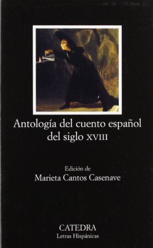 9788437622415: Antología del cuento español del siglo XVIII (Letras Hispánicas)