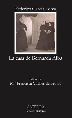 9788437622453: La casa de Bernarda Alba (Coleccion Letras Hispanicas) (Spanish Edition)