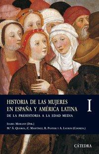 9788437622590: Historia de las mujeres en España y América Latina I: De la Prehistoria a la Edad Media: 1 (Historia. Serie Menor)