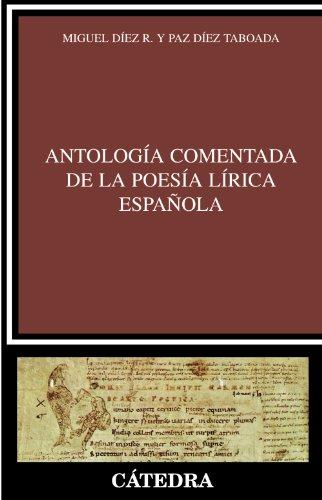 Antologia comentada de la poesia lirica española.: Diez R., Miguel