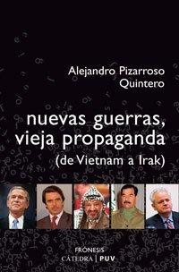 9788437622705: Nuevas Guerras, Vieja Propaganda / New Wars, Old Propoganda: (De Vietnam a Irak) (Fronesis) (Spanish Edition)