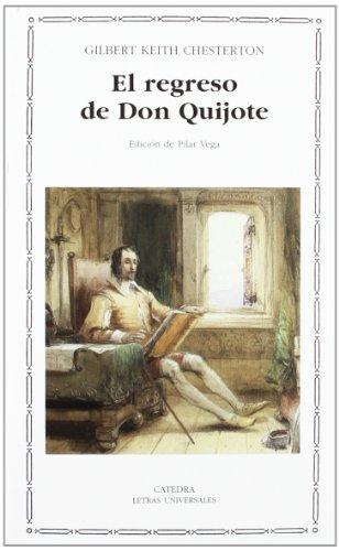 9788437622750: El regreso de Don Quijote: 382 (Letras Universales)