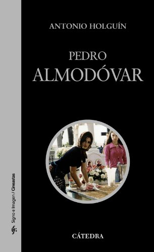 9788437622842: Pedro Almodóvar (Signo E Imagen / Sign and Image) (Spanish Edition)