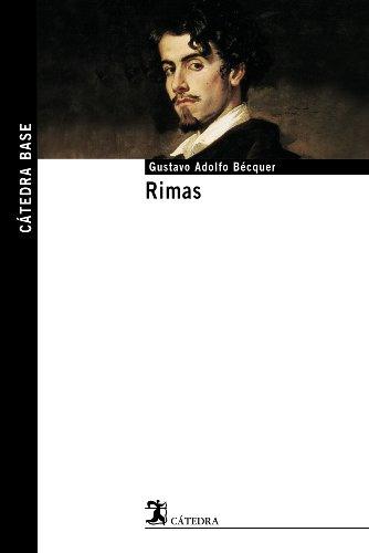 Rimas (Catedra Base) (Spanish Edition): Gustavo Adolfo Becquer