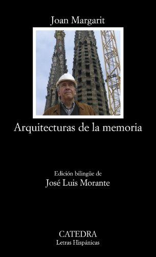 9788437623047: Arquitecturas de la memoria (Letras Hispánicas)