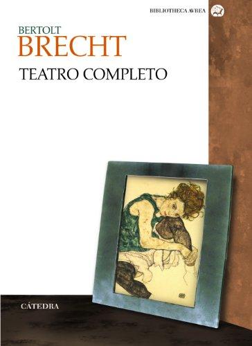Teatro Completo de Bertolt Brecht / Complete Theatre of Bertolt Brecht (Spanish Edition) (8437623243) by Bertolt Brecht