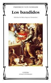 9788437623429: Los Bandidos / the Bandits (Letras Universales / Universal Writings) (Spanish Edition)