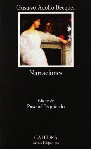 9788437623474: Narraciones (Letras Hispánicas)