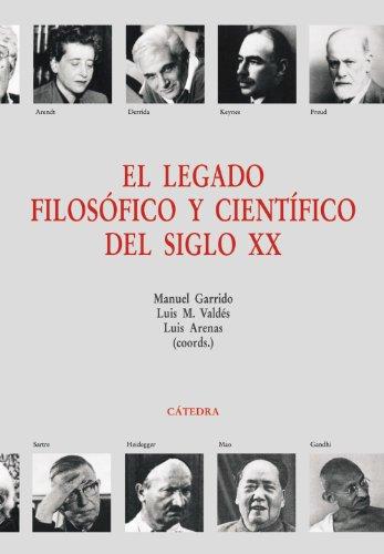 EL LEGADO FILOSÓFICO Y CIENTÍFICO DEL SIGLO: Autores Varios