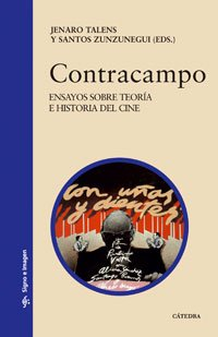 Contracampo: Ensayos Sobre Teoria E Historia Del Cine (Spanish Edition) - Talens, Jenaro