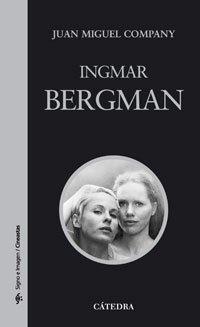9788437623603: Ingmar Bergman (Signo E Imagen - Signo E Imagen. Cineastas)