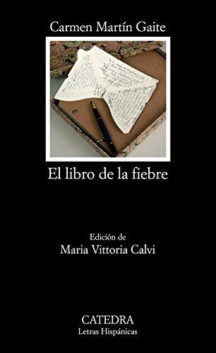 9788437623610: El libro de la fiebre (Letras Hispanicas/ Hispanic Writings) (Spanish Edition)