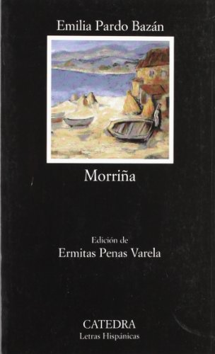 9788437623672: Morrina / Homesickness (Letras Hispanicas/ Hispanic Writings) (Spanish Edition)