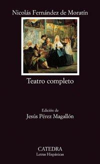 Teatro completo / Complete Theatre: La Petimetra: Nicolas Fernandez de