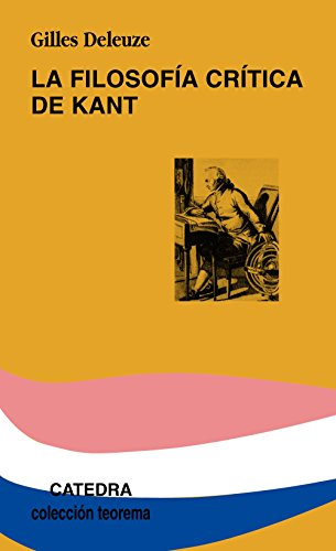 La filosofía crítica de Kant - Gilles Deleuze